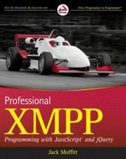 Moffitt, Jack - Professional XMPP Programming with JavaScript and jQuery, ebook