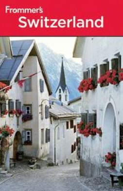 Prince, Danforth - Frommer's® Switzerland, ebook