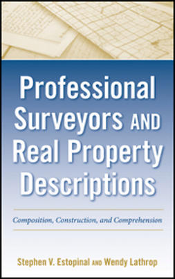 Estopinal, Stephen V. - Professional Surveyors and Real Property Descriptions: Composition, Construction, and Comprehension, ebook