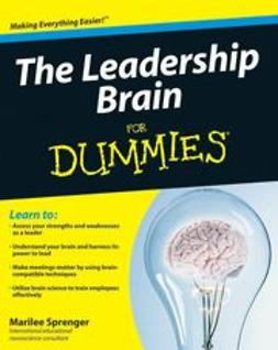 Sprenger, Marilee B. - The Leadership Brain For Dummies<sup>®</sup>, ebook