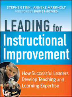Bransford, John - Leading for Instructional Improvement: How Successful Leaders Develop Teaching and Learning Expertise, ebook