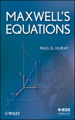 Huray, Paul G. - Maxwell's Equations, ebook