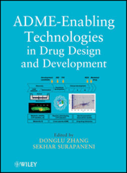 Zhang, Donglu - ADME-Enabling Technologies in Drug Design and Development, ebook