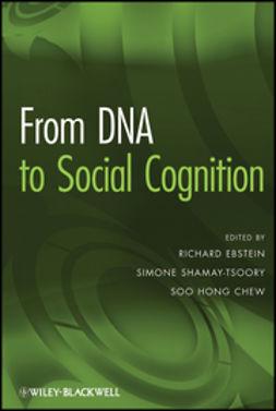 Ebstein, Richard - From DNA to Social Cognition, e-kirja