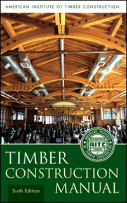 Linville, Jeff D. - Timber Construction Manual, ebook
