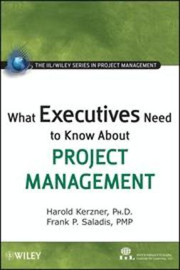 UNKNOWN - What Executives Need to Know About Project Management, ebook