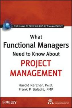 UNKNOWN - What Functional Managers Need to Know About Project Management, e-bok