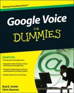 Smith, Bud E. - Google Voice For Dummies<sup>&#174;</sup>, e-bok