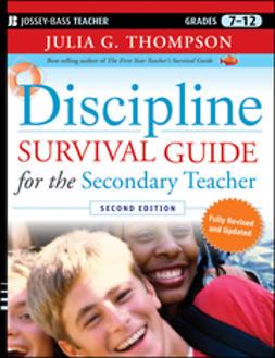 Thompson, Julia G. - Discipline Survival Guide for the Secondary Teacher, e-kirja