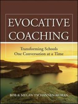Tschannen-Moran, Bob - Evocative Coaching: Transforming Schools One Conversation at a Time, ebook