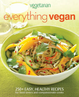 UNKNOWN - Vegetarian Times Everything Vegan, e-bok