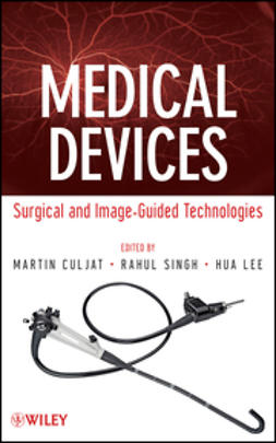 Culjat, Martin - Medical Devices: Surgical and Image-Guided Technologies, ebook