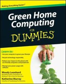 Leonhard, Woody - Green Home Computing For Dummies, ebook