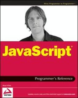 White, Alexei - JavaScript<sup>®</sup> Programmer's Reference, ebook
