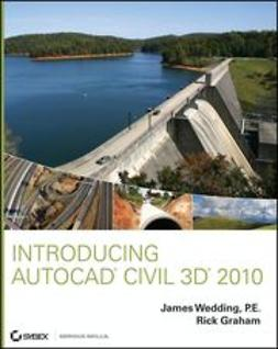 Wedding, James - Introducing AutoCAD Civil 3D 2010, ebook