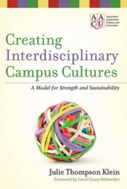 Klein, Julie Thompson - Creating Interdisciplinary Campus Cultures: A Model for Strength and Sustainability, ebook