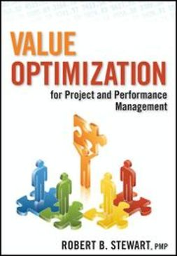 Stewart, Robert B. - Value Optimization for Project and Performance Management, ebook