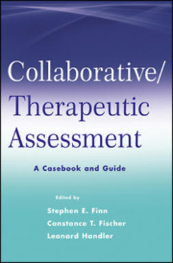 Finn, Stephen E. - Collaborative / Therapeutic Assessment: A Casebook and Guide, e-bok