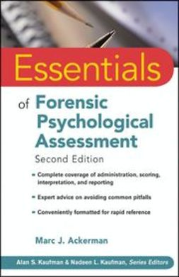 Ackerman, Marc J. - Essentials of Forensic Psychological Assessment, e-kirja