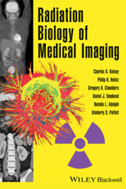 Kelsey, Charles A. - Radiobiology of Medical Imaging, ebook