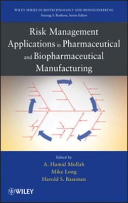 Mollah, Hamid - Risk Management Applications in Pharmaceutical and Biopharmaceutical Manufacturing, ebook