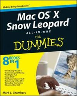 Chambers, Mark L. - Mac OS X Snow Leopard All-in-One For Dummies, e-bok
