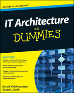Hausman, Kalani Kirk - IT Architecture For Dummies, ebook
