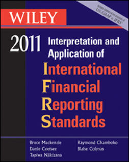 Chamboko, Raymond - Wiley Interpretation and Application of International Financial Reporting Standards 2011, ebook