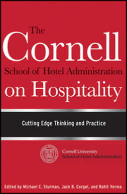 Corgel, Jack B. - The Cornell School of Hotel Administration on Hospitality: Cutting Edge Thinking and Practice, ebook