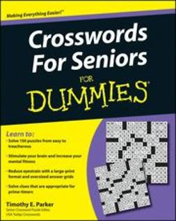Parker, Timothy E. - Crosswords for Seniors For Dummies<sup>®</sup>, ebook