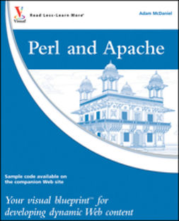 McDaniel, Adam - Perl and Apache: Your visual blueprint for developing dynamic Web content, ebook