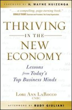 LaRocco, Lori Ann - Thriving in the New Economy: Lessons from Today's Top Business Minds, ebook