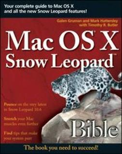 Gruman, Galen - Mac OS X Snow Leopard Bible, ebook