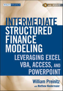 Niedermaier, Matthew - Intermediate Structured Finance Modeling + Website: Leveraging Excel, VBA, Access, and Powerpoint, ebook