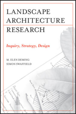 Deming, Elen M. - Landscape Architectural Research: Inquiry, Strategy, Design, ebook