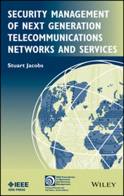 Jacobs, Stuart - Security Management of Next Generation Telecommunications Networks and Services, e-kirja