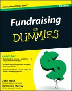 Mutz, John - Fundraising For Dummies<sup>&#174;</sup>, e-kirja