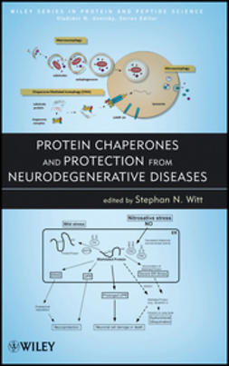 Uversky, Vladimir - Protein Chaperones and Protection from Neurodegenerative Diseases, ebook