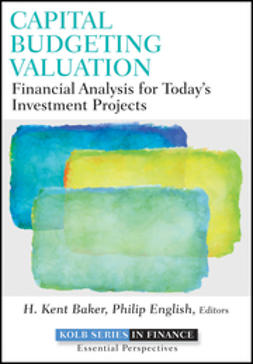 Baker, H. Kent - Capital Budgeting Valuation: Financial Analysis for Today's Investment Projects, ebook