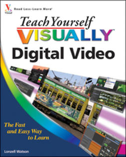 Watson, Lonzell - Teach Yourself VISUALLY Digital Video, ebook