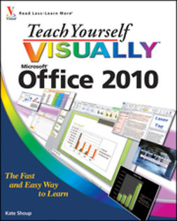 Shoup, Kate - Teach Yourself VISUALLY Office 2010, ebook