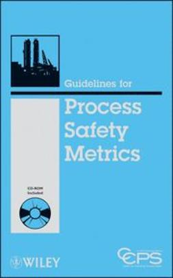 UNKNOWN - Guidelines for Process Safety Metrics, ebook
