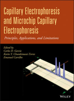 Carrilho, Emanuel - Capillary Electrophoresis and Microchip Capillary Electrophoresis: Principles, Applications, and Limitations, e-kirja