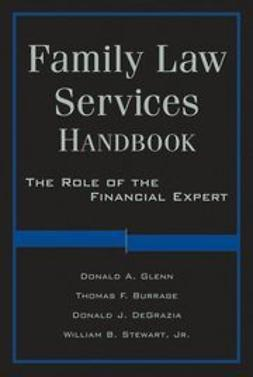 Glenn, Donald A. - Family Law Services Handbook: The Role of the Financial Expert, e-bok