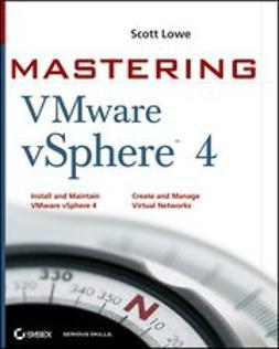 Lowe, Scott - Mastering VMware vSphere<sup><small>TM</small></sup> 4, ebook