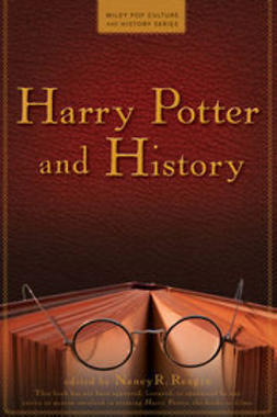 Reagin, Nancy - Harry Potter and History, e-bok