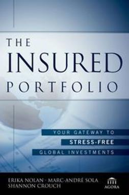 Crouch, Shannon - The Insured Portfolio: Your Gateway to Stress-Free Global Investments, ebook
