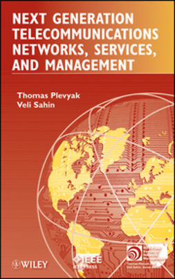 Plevyak, Thomas - Next Generation Telecommunications Networks, Services, and Management, ebook