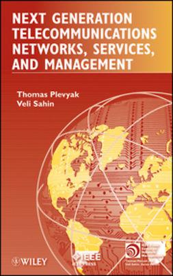 Plevyak, Thomas - Next Generation Telecommunications Networks, Services, and Management, e-bok
