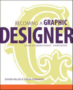 Heller, Steven - Becoming a Graphic Designer: A Guide to Careers in Design, ebook